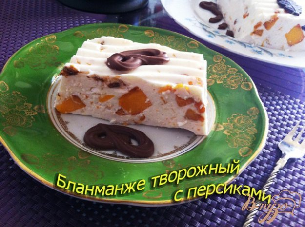Рецепт Бланманже творожный с персиками